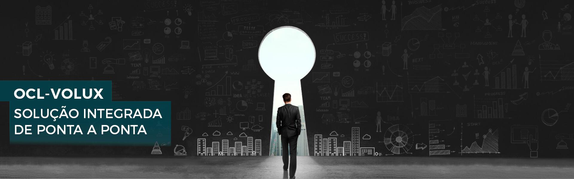 OCL-Volux Solução integrada de ponta a ponta